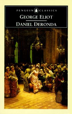 Daniel Deronda By Eliot, George/ Cave, Terence (EDT)