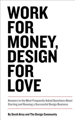 Work for Money, Design for Love By Airey, David